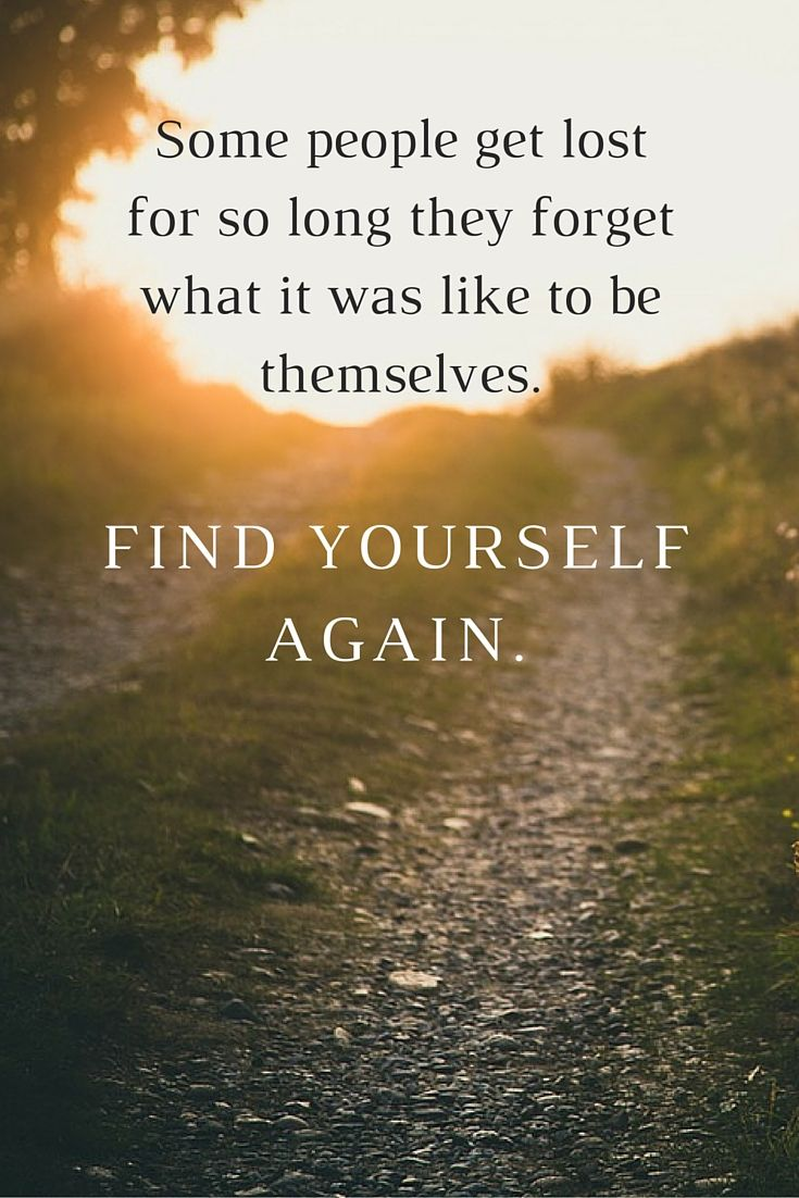Find yourself again...