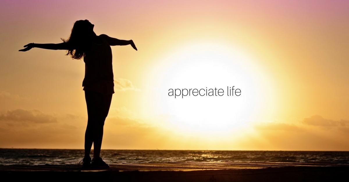 life appreciation